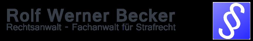 Rechtsanwalt Rolf Werner Becker